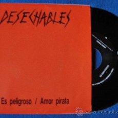 Discos de vinilo: DESECHABLES - ES PELIGROSO - (PROMOCIONAL). Lote 42511017