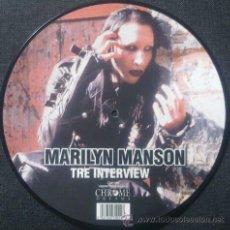 Discos de vinilo: MARILYN MANSON – THE INTERVIEW,PICTURE DISC 10 PULGADAS. Lote 42512999