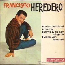Discos de vinilo: EP-FRANCISCO HEREDERO DAME FELICIDAD-VERGARA 350057-1963-JOHNNY PRESTON COVER. Lote 42526449