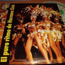 Discos de vinilo: EL PURO RITMO DE HAVANA CLUB IMPORT CUBA MUY BUEN ESTADO. Lote 42528481