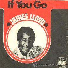 Dischi in vinile: JAMES LLOYD - IF YOU GO - SINGLE ESPAÑOL DE VINILO - REGGAE. Lote 42530177