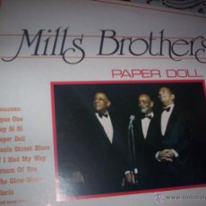 Discos de vinilo: MILLS BROTHERS - PAPER DOLL. Lote 42532395