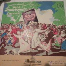 Discos de vinilo: DOÑA FRANCISQUITA. AMADEO VIVES. ALHAMBRA.. Lote 42533321