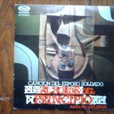 Discos de vinilo: ADOLFO CELDRAN - CANCIÓN DEL ESPOSO SOLDADO + AL BORDE DEL PRECIPICIO. Lote 42535692
