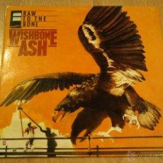 Discos de vinilo: WISHBONE ASH,RAW TO THE BONE,VISTORIA REC,1985, MADE IN SPAIN, LP. Lote 42536780