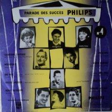 Discos de vinilo: PARADE DES SUCCÈS PHILIPS - VARIOS FRANCESES VOL. 4 - 1.ª EDICIÓN DE FRANCIA - 10 PULGADAS. Lote 42539000