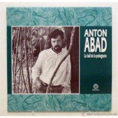 Discos de vinilo: ANTON ABAD - 'LO BALL DE LA POLSEGUERA' (LP VINILO. LETRAS). Lote 42540031