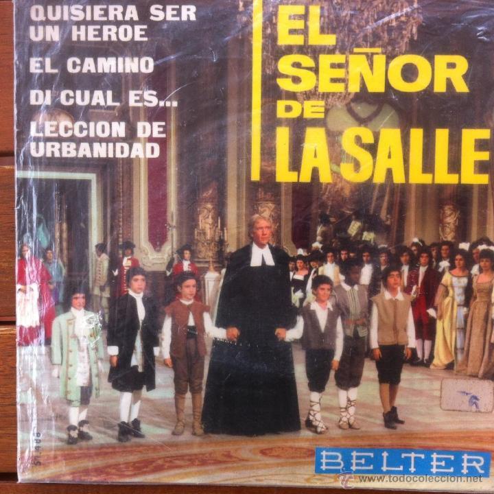 EL SEÑOR DE LA SALLE - QUISIERA SER UN HEROE + 3 . EP . 1965 .-ESCOLANIA VALLE DE LOS CAIDOS (Música - Discos de Vinilo - EPs - Otros estilos)
