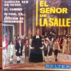 Discos de vinilo: EL SEÑOR DE LA SALLE - QUISIERA SER UN HEROE + 3 . EP . 1965 .-ESCOLANIA VALLE DE LOS CAIDOS. Lote 42542375
