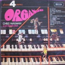 Discos de vinilo: LP - CHRIS WAXMAN AT THE HAMMOND ORGAN - ORGANIZED (ENGLAND, DECCA RECORDS 1968). Lote 42543525