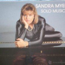 Discos de vinilo: SANDRA MYERS,SOLO MUSICA EDICION ESPAÑOLA DEL 91. Lote 293877673