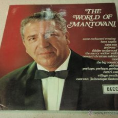 Discos de vinilo: MANTOVANI & HIS ORCHESTRA ( THE WORLD OF MANTOVANI ) ENGLAND-1968 LP33 DECCA. Lote 42552257