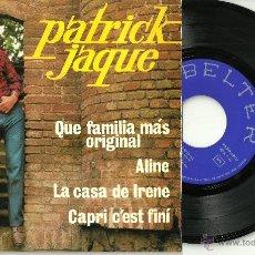 Discos de vinilo: PATRICK JAQUE QUE FAMILIA MAS ORIGINAL + 3 EP BELTER 1866 @ SKA @ UN EP ABSOLUTAMENTE A ESTRENAR. Lote 42562231