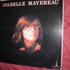 Discos de vinilo: ISABELLE MAYEREAU LP 1978 CARPETA DOBLE FRANCE VER FOTO ADICIONAL. Lote 42564555