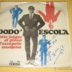 Discos de vinilo: DODO ESCOLA - FIRMADO POR SALVADOR DURAN (COMPOSITOR DE LAS CANCIONES ) - 1966. Lote 42570172