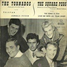 Discos de vinilo: THE TORNADOS / THE SQUARE PEGS EP SELLO DECCA AÑO 1962. Lote 42582218