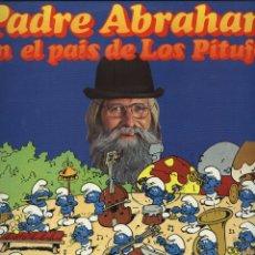 Discos de vinilo: PADRE ABRAHAM EN EL PAÍS DE LOS PITUFOS -. Lote 193622292