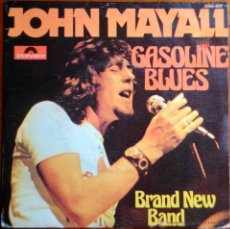 Discos de vinilo: JOHN MAYALL - GASOLINE BLUES, BRAND NEW BAND - SINGLE ESPAÑA. Lote 42597410
