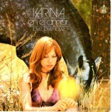 Discos de vinilo: KARINA EN EL AMOR. Lote 42599137