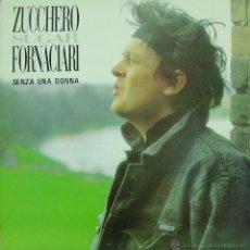Discos de vinilo: ZUCCHERO FORNACIARI-SENZA UNA DONNA MAXI SINGLE VINILO 1988 SPAIN. Lote 42615203
