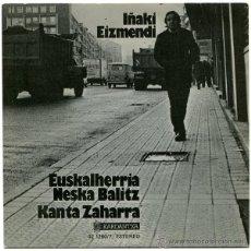Discos de vinilo: IÑAKI EIZMENDI - EUSKALHERRIA NESKA BALITZ - SG SPAIN 1977 - KARDANTXA 02.1260/7 - POKORA. Lote 42617454