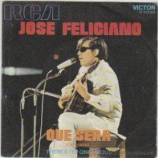 Discos de vinilo: JOSE FELICIANO - QUE SERA / THERE'S NO ONE ABOUT , SINGLE EDITADO POR EL SELLO RCA EN 1971. Lote 42619635