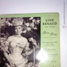 Discos de vinilo: LINE RENAUD Y ORQUESTA. FROU FROU, LAS COSAS MAS BELLAS DE LA VIDA Y 2 +. PATHE 45 EMA 40026. 1958. Lote 42637144