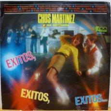 Discos de vinilo: CHUS MARTINEZ Y SU CONJUNTO - EXITOS, EXITOS, EXITOS... (LP EKIPO 1967) MUY BUEN ESTADO. Lote 42638884