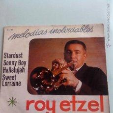 Discos de vinilo: ROY ETZEL. MELODIAS INOLVIDABLES. STARDUST Y 3+. BELTER 51734 (1967). Lote 42639162