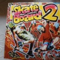 Discos de vinilo: SKATE BOARD 2. Lote 42650970