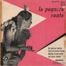 Discos de vinilo: X- LA PAQUERA .-EP-1960.-MALDITO TUS OJOS VERDES + 3.-MANUEL MORENO Y MORAITO CHICO. Lote 42653017