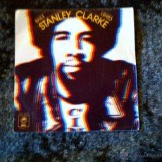 Discos de vinilo: STANLEY CLARKE – SLOW DANCE,SINGLE VINYL. Lote 42656458
