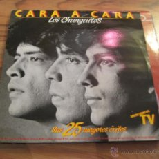 Discos de vinilo: DISCO DOBLE LP - LOS CHUNGUITOS -CARA A CARA SUS 25 MAYORES EXITOS -1984. Lote 42668860