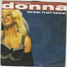 Discos de vinilo: DONNA SUMMER - WORK THAT MAGIC / LET THERE BE PEACE, WARNER BROSS 1991. Lote 42670085