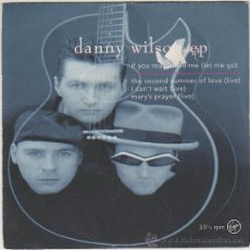 Discos de vinilo: DANNY WILSON - IF YOU REALLY LOVE ME - THE SECOND SUMMER OF LOVE - I CAN'T WAIT - MARY'S PRAYER . Lote 42670130