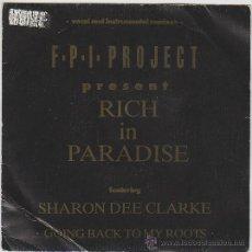 Discos de vinilo: F. P. I. PROJECT - RICH IN PARADISE, BLANCO Y NEGRO 1990. Lote 42670178
