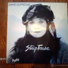 Discos de vinilo: DIANE DUFRESNE - STRIPTEASE . Lote 42679356