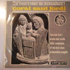 Discos de vinilo: MAGNIFICO SINGLE DE LA - CORAL SANT - JORDI -. Lote 42679882