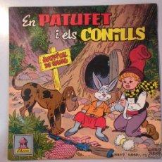 Discos de vinilo: MAGNIFICO SINGLE DE - EN - PATUFET - Y - ELS - CONILLS _. Lote 42681085