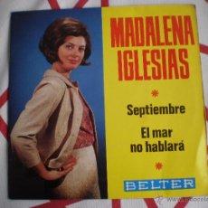 Discos de vinilo: MADALENA IGLESIAS-SEPTIEMBRE-SINGLE-BELTER-1910 736. Lote 42683491
