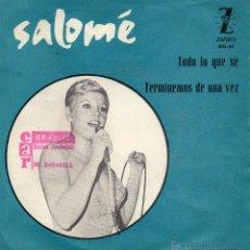 Discos de vinilo: SALOME, SG, TODO LO QUE SE + 1, AÑO 1964. Lote 42696155