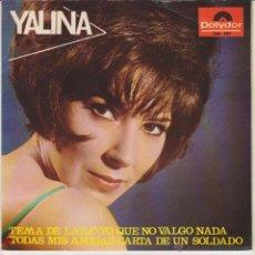 Discos de vinilo: YALINA - TEMA DE LARA - CARTA DE UN SOLDADO + 2 - EP SPAIN 1966 EX / VG++. Lote 88093087