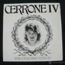 Discos de vinilo: LP CERRONE IV // THE GOLDEN TOUCH // DOBLE PORTADA. Lote 42710679
