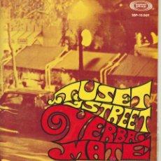 Discos de vinilo: YERBA MATE - TUSET STREET - CUANDO LOS SANTOS VIENEN MARCHANDO + 2 - EP SPAIN 1967 EX / EX. Lote 42710747