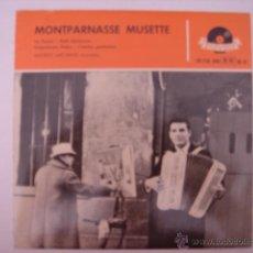 Discos de vinilo: EP. MONTPARNASSE MUSETTE. LA PANSÉ/PETIT EDELWEIS...POLDOR.. Lote 42711242
