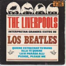 Discos de vinilo: THE LIVERPOOLS - ( 4 TEMAS BEATLES ) QUIERO ESTRECHAR TU MANO + 3 - EP SPAIN 1964 VERY RARE . Lote 42712470