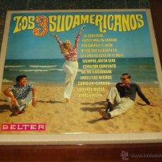 Discos de vinilo: LOS 3 SUDAMERICANOS LP SAME . Lote 42725267