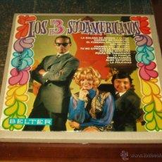 Discos de vinilo: LOS 3 SUDAMERICANOS LP SAME . Lote 42725451