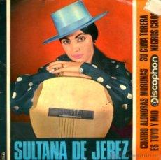 Discos de vinilo: SULTANA DE JEREZ - CUATRO ALONDRAS MORUNAS + 3 - 1965. Lote 206189882
