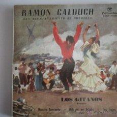 Discos de vinilo: MAGNIFICO SINGLE DE - RAMON - CALDUCH -. Lote 42729695